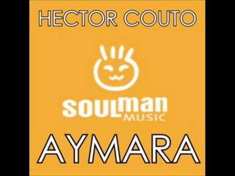 Hector Couto - Aymara (Soulman Music)