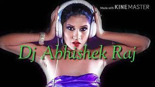 Dj song Shisha Ke Dil banal Rahe Mix By Dj Abhishek Raj Marukiya Madhubani