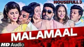 MALAMAAL - Audio Song - HOUSEFULL 3 - Hit Music