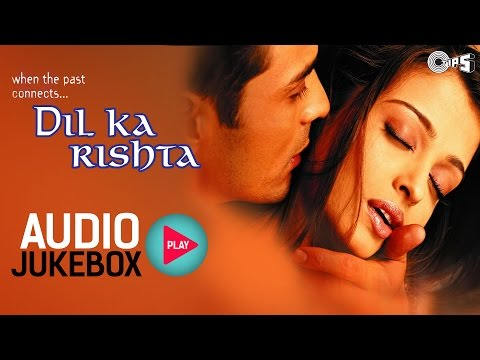 Xxx Mp4 Dil Ka Rishta Jukebox Full Album Songs Arjun Rampal Aishwarya Nadeem Shravan 3gp Sex