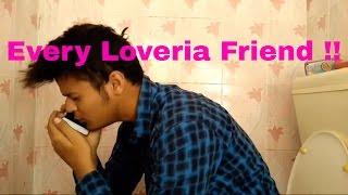Every Loveria Friend !!