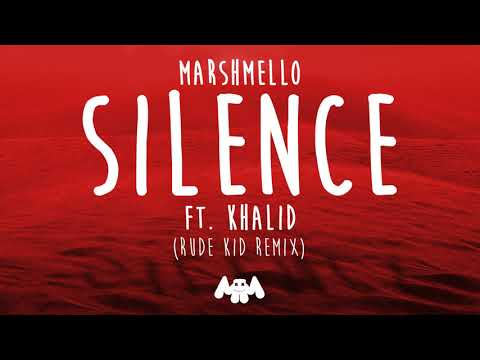 Download Marshmello ft. Khalid - Silence (Rude Kid Remix)