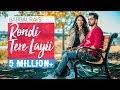 Download Video Download Rondi Tere Layi | Full Video | Babbal Rai | Pav Dharia | Preet Hundal | Speed Records 3GP MP4 FLV