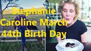 Stephanie Caroline March 44th Birth Day..! Happy Birth Day..!July 23