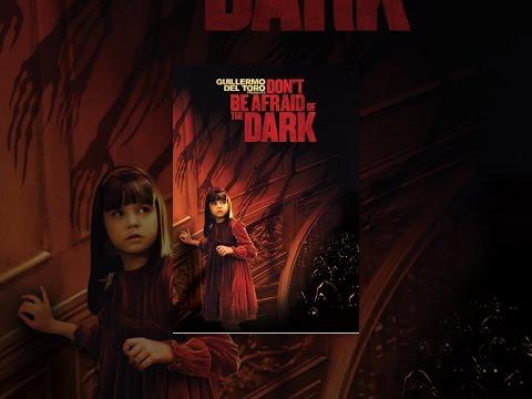 Xxx Mp4 Don 39 T Be Afraid Of The Dark 3gp Sex
