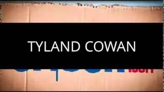 Tyland Cowan Intro
