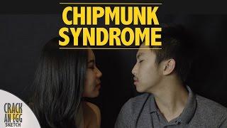 Chipmunk Syndrome | Crack An Egg Sketch