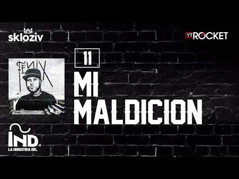 11. Mi maldición - Nicky Jam ft Cosculluela (Álbum Fénix)