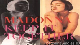 Madonna - Keep It Together (12'' Mix)