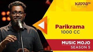 Parikrama - 1000 CC - Music Mojo Season 5 - KappaTV