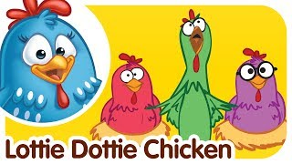 Lottie Dottie Chicken - Kids songs and nursery rhymes in english