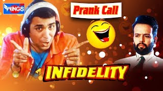 Prank Call Hindi  | INFIDELITY | Indian Comedy Video -Comedy
