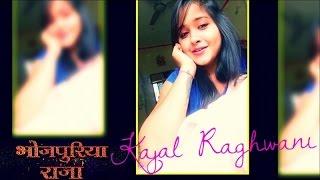 KAJAL RAGHWANI | HIT SONG Medley | BHOJPURIYA RAJA