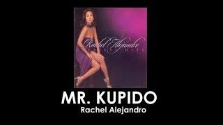 Mr  Kupido By Rachel Alejandro (With Lyrics)