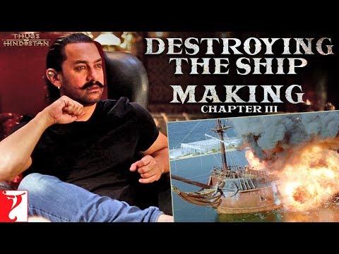 Xxx Mp4 Destroying The Ship Making Of Thugs Of Hindostan Chapter 3 Amitabh Bachchan Aamir Khan 3gp Sex