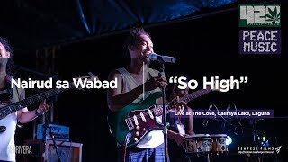Sojah - So High (Nairud sa Wabad Live Cover w/ Lyrics) - 420 Philippines Peace Music 6