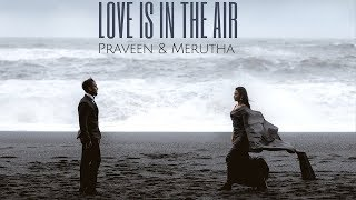 Iceland Pre-wedding Shoot : Love Is In The Air : Praveen & Merutha