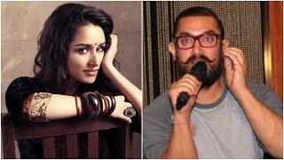 Shraddha Bags Lead With Aamir Khan? | Bollywood News