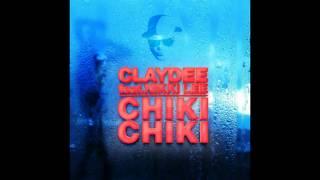 Claydee feat. Nikki Lee - Chiki Chiki