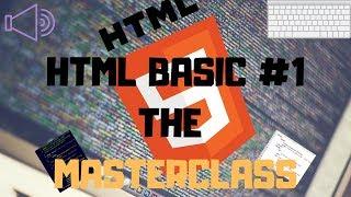 Html Basics #1 The Short Masterclass