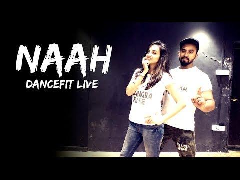 Naah | Harrdy Sandhu | Nora Fatehi | Tejas Dhoke Choreography | Dance Fit Live