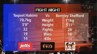Fight Night 54 - Bout No.7 - Yaqoot Hakimi Vs Bentley Shefford - K1 Rules
