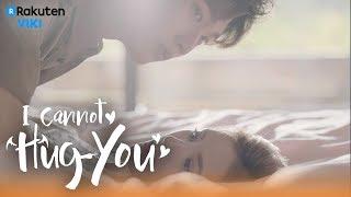 I Cannot Hug You - EP18   Playful Bed Fall [Eng Sub]