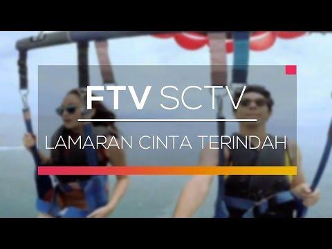 FTV SCTV - Lamaran Cinta Terindah