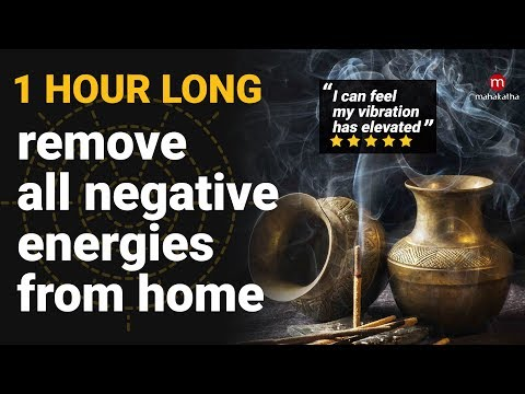 MUSIC TO REMOVE NEGATIVE ENERGY FROM HOME 2018 1 HOUR KHARAHARAPRIYA RAGA Pure Cleansing Music