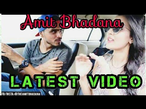 Xxx Mp4 Amit Bhadana Amit Bhadana Latest Video 2018 3gp Sex