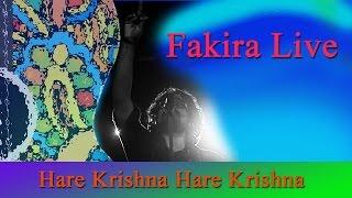 Hare Krishna Hare Krishna | Fakira Live | Ft. Timir Biswas