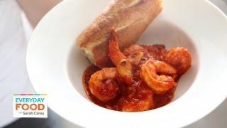 Spicy Shrimp Marinara - Everyday Food with Sarah Carey