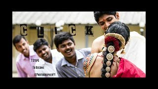 C.L.I.C.K | Tamil Short Film | 2017 | Comedy | 7 steps 2 become a Photographer (with English subs)