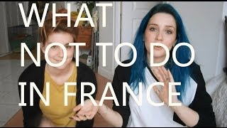 What not to do in France (in french with subtitles)