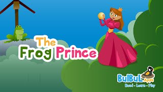 The Princess and The Frog | Fairy Tales | BedTime Stories For Kids | BulBul Apps