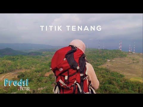PRODSI PICTURES - TITIK TENANG #Pariwisata_GunungKidul