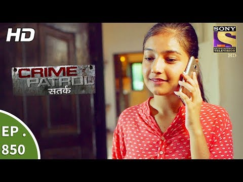 Xxx Mp4 Crime Patrol क्राइम पेट्रोल सतर्क Ep 850 It Happened That Night Part 1 2nd Sept 2017 3gp Sex