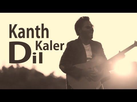 Xxx Mp4 Kanth Kaler Dil Hun Tere Ton Begair Full HD Brand New Punjabi Song 2013 3gp Sex