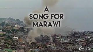 May Awa Ang Dios - A Song for Marawi