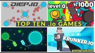 ||TOP TEN .io GAMES online||  LATEST 2019