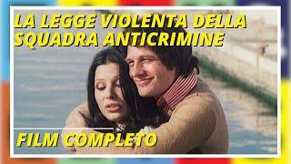 Cross Shot  (La Legge Violenta Della squadra anticrimine ) Film Completo by Film&Clips