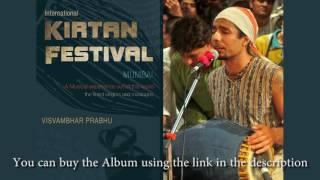 Visvambhar Prabhu - Hare Krishna Kirtan - International Kirtan Festival Mumbai