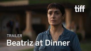 BEATRIZ AT DINNER Trailer | New Release 2017
