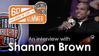 Shannon Brown - 60 Days of Summer 2017 interview