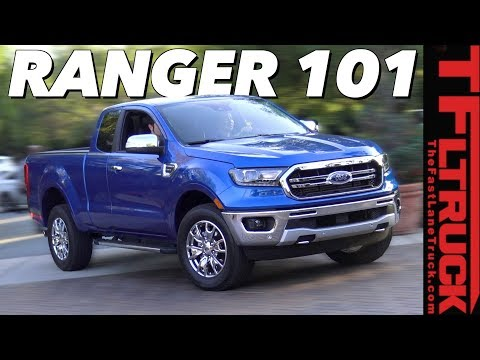 Climb Inside the 2019 Ford Ranger Is This The Most Important Truck of the Year
