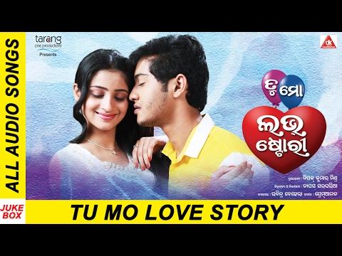 Tu Mo Love Story  Odia Movie || Official Audio Songs Jukebox | Swaraj, Bhumika