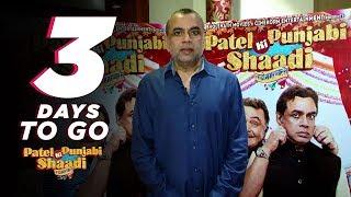 Patel Ki Punjabi Shaadi | 3 Days to Go | Paresh Rawal | Rishi Kapoor | Vir Das | Payal Ghosh
