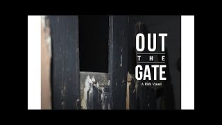 Out the Gate || Pt. 2