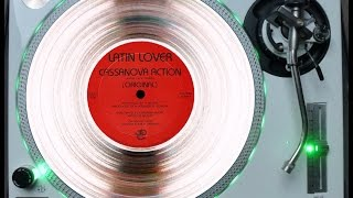 LATIN LOVER - CASANOVA ACTION (LONG & HOT-VERSION) (℗1985)