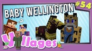 Minecraft: Villages - #54 - Baby Wellington (Modded Minecraft)